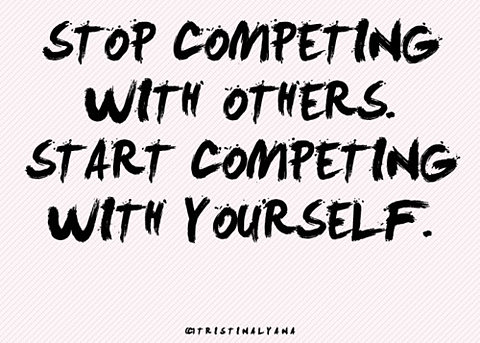 Start Competing with Yourself
